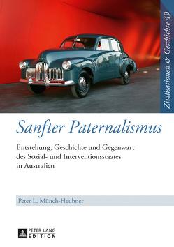 Sanfter Paternalismus von Münch-Heubner,  Peter L.