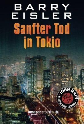 Sanfter Tod in Tokio von Eisler,  Barry, Friedrich,  Peter