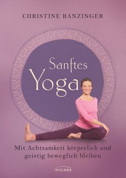 Sanftes Yoga von Ranzinger,  Christine