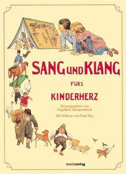 Sang und Klang für's Kinderherz von Hey,  Paul, Humperdinck,  Engelbert