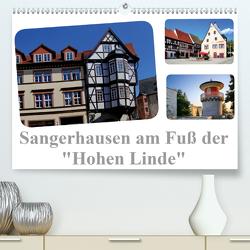 """Sangerhausen am Fuße der """"Hohen Linde"""" (Premium, hochwertiger DIN A2 Wandkalender 2021, Kunstdruck in Hochglanz) von Krone,  Elke"""