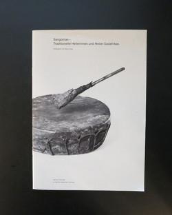 Sangomas – Traditionelle Heilerinnen und Heiler Südafrikas von Frank,  Peter, Schäfer,  Achim