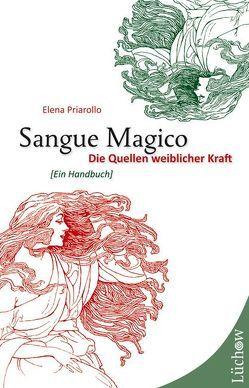 Sangue Magico von Priarollo,  Elena, Vikoler,  Christina