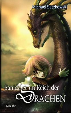 Sanidalee im Reich der Drachen von Satzkowski,  Michael