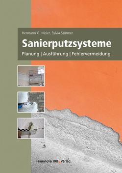 Sanierputzsysteme. von Meier,  Hermann G., Stürmer,  Sylvia