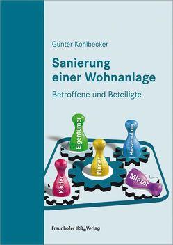 Sanierung einer Wohnanlage. von Kohlbecker,  Günter