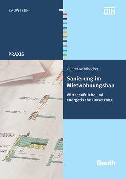 Sanierung im Mietwohnungsbau von Kohlbecker,  Günter