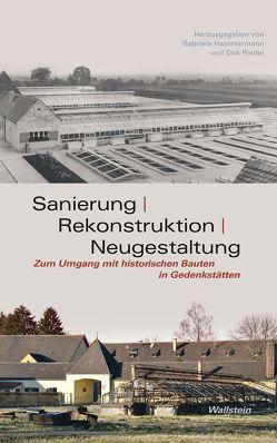 Sanierung – Rekonstruktion – Neugestaltung von Hammermann,  Gabriele, Riedel,  Dirk