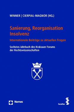 Sanierung, Reorganisation, Insolvenz von Cierpial-Magnor,  Romana, Winner,  Martin
