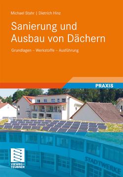Sanierung und Ausbau von Dächern von Hinz,  Dietrich, Stahr,  Michael