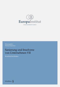 Sanierung und Insolvenz von Unternehmen VII von Sprecher,  Thomas