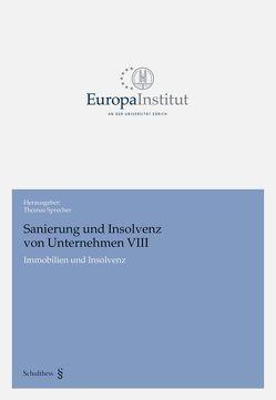 Sanierung und Insolvenz von Unternehmen VIII von Sprecher,  Thomas