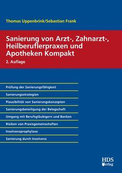 Sanierung von Arzt-, Zahnarzt-, Heilberuflerpraxen und Apotheken Kompakt von Frank,  Sebastian, Uppenbrink,  Thomas