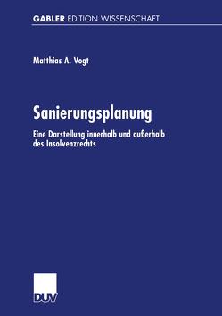 Sanierungsplanung von Vogt,  Mathias A.