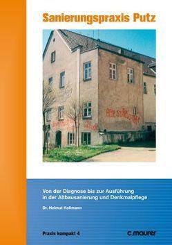 Sanierungspraxis Putz von Kollmann,  Helmut