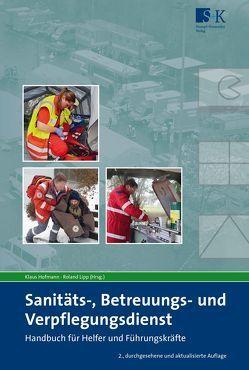 Sanitäts-, Betreuungs- und Verpflegungsdienst von Hofmann,  Klaus, Lipp,  Roland