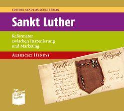 Sankt Luther von Henkys,  Albrecht