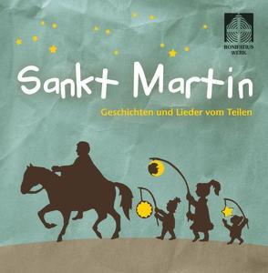 Sankt Martin CD von Hoffmann,  Klaus W., Lembcke,  Marjaleena, Mühlbauer,  Martina, Tolstoi,  Leo