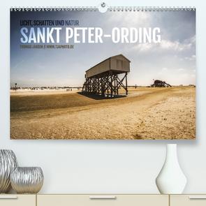 Sankt Peter-Ording. Licht, Schatten und Natur (Premium, hochwertiger DIN A2 Wandkalender 2020, Kunstdruck in Hochglanz) von Jansen,  Thomas