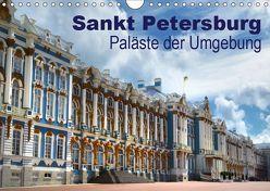 Sankt Petersburg – Paläste der Umgebung (Wandkalender 2019 DIN A4 quer) von Dürr,  Brigitte