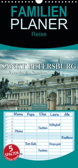 """Sankt Petersburg – """"Venedig des Nordens"""" – Familienplaner hoch (Wandkalender 2019 , 21 cm x 45 cm, hoch) von Pinkoss,  Oliver"""