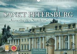 """Sankt Petersburg – """"Venedig des Nordens"""" (Wandkalender 2018 DIN A3 quer) von Pinkoss,  Oliver"""