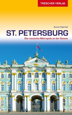 Reiseführer St. Petersburg von Haertel,  Anne