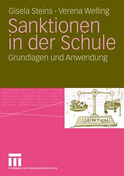 Sanktionen in der Schule von Steins,  Gisela, Welling,  Verena