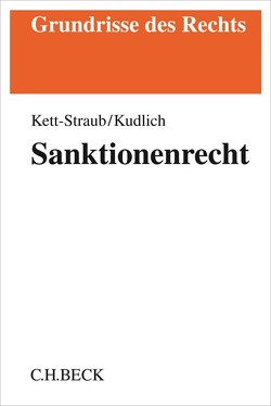 Sanktionenrecht von Kett-Straub,  Gabriele, Kudlich,  Hans