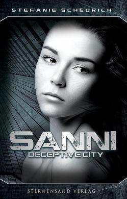 Sanni: Prequel zu Deceptive City von Scheurich,  Stefanie