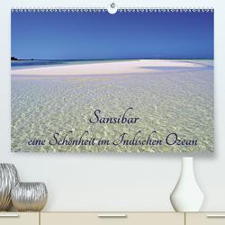 Sansibar, eine Schönheit im Indischen Ozean (Premium, hochwertiger DIN A2 Wandkalender 2020, Kunstdruck in Hochglanz) von Schroeder,  Thomas