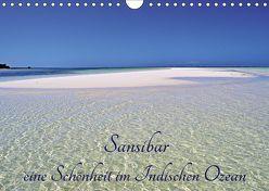 Sansibar, eine Schönheit im Indischen Ozean (Wandkalender 2019 DIN A4 quer) von Schroeder,  Thomas