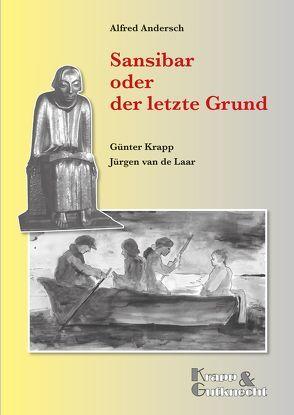 Sansibar oder der letzte Grund – Alfred Andersch von Krapp,  Günter, Laar,  Jürgen van de