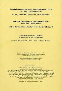 Sanskrit-Wörterbuch der buddhistischen Texte aus den Turfan-Funden. Lieferung 17 von Bock-Raming,  Andreas, Chung,  Jin-il, Röhrborn,  Klaus, Schmidt,  Michael
