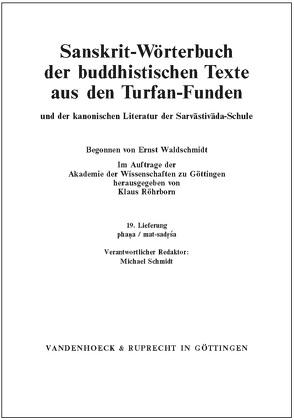 Sanskrit-Wörterbuch der buddhistischen Texte aus den Turfan-Funden. Lieferung 19 von Bock-Raming,  Andreas, Chung,  Jin-il, Röhrborn,  Klaus, Schmidt,  Michael