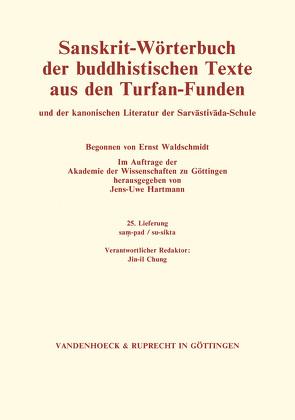 Sanskrit-Wörterbuch der buddhistischen Texte aus den Turfan-Funden. Lieferung 25 von Hartmann,  Jens-Uwe