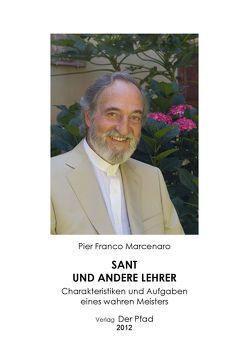 Sant und andere Lehrer von Marcenaro,  Pier Franco