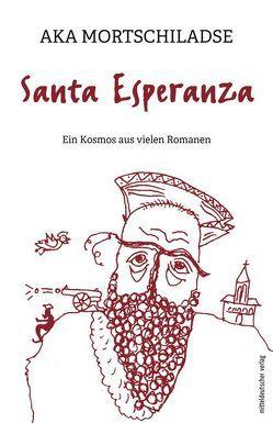 Santa Esperanza von Mortschiladse,  Aka