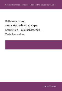Santa María de Guadalupe von Lierzer,  Katharina