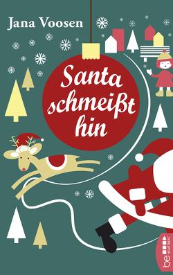 Santa schmeißt hin von Voosen,  Jana
