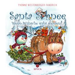 Santa Schnee von Westenberger-Fandrich,  Yvonne