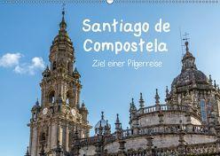 Santiago de Compostela – Ziel einer Pilgerreise (Wandkalender 2019 DIN A2 quer) von Sulima,  Dirk