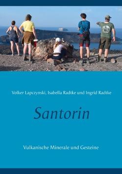 Santorin von Lapczynski,  Volker, Radtke,  Ingrid, Radtke,  Isabella