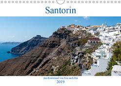 Santorin – Am Kraterand von Fira nach Oia (Wandkalender 2019 DIN A4 quer) von Fittinghoff,  Herbert