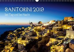 Santorini bei Tag und bei Nacht (Wandkalender 2019 DIN A3 quer) von Bollwein,  Josef