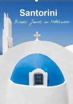 Santorini – Blues Juwel im Mittelmeer – (Wandkalender 2019 DIN A2 hoch)
