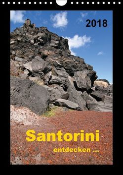 Santorini – entdecken… (Wandkalender 2018 DIN A4 hoch) von Berlin,  k.A., Rechberger,  Gabriele