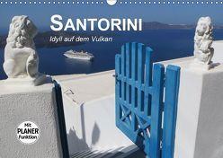 SANTORINI – Idyll auf dem Vulkan (Wandkalender 2019 DIN A3 quer) von Bleicher,  Renate