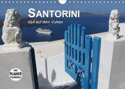 SANTORINI – Idyll auf dem Vulkan (Wandkalender 2019 DIN A4 quer) von Bleicher,  Renate