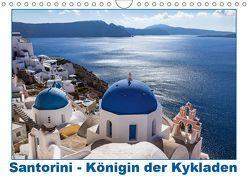 Santorini – Königin der Kykladen (Wandkalender 2019 DIN A4 quer) von meinert,  thomas